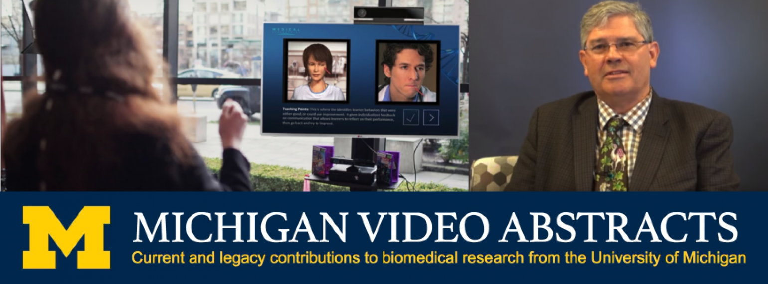 Michigan Video Abstracts with Dr. Michael Fetters and MPathic VR study by Timothy Guetterman