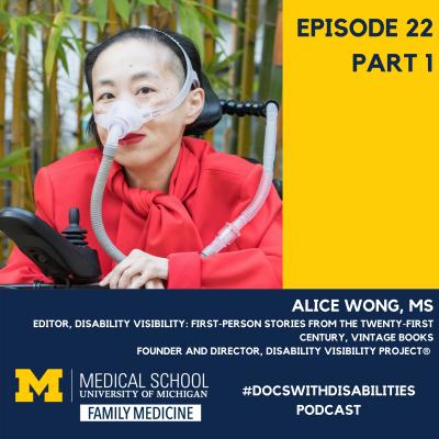 Alice Wong, MS, Thumbnail Ep 22, part 1
