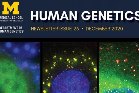 2020 Department of Human Genetics Newsletter