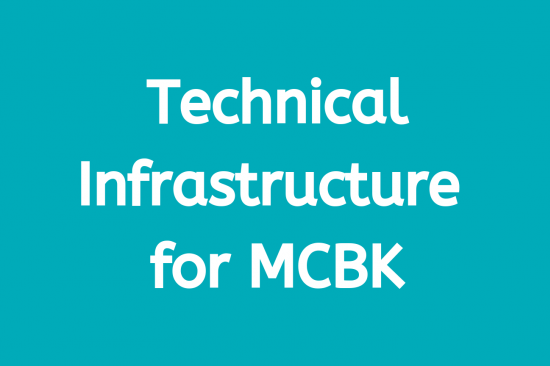 Technical Infrastructure for MCBK Workgroup