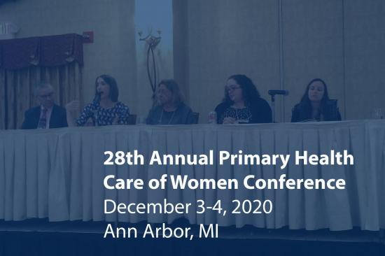 A panel of five speakers sits at a table. Image reads: 28th Annual Primary Health Care of Women Conference