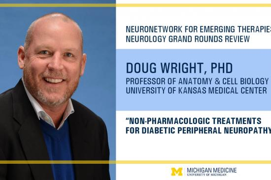 Cover graphic for Kansas University Medical Center's Doug Wright's Michigan Medicine Neurology Grand Rounds Review for the NeuroNetwork for Emerging Therapies