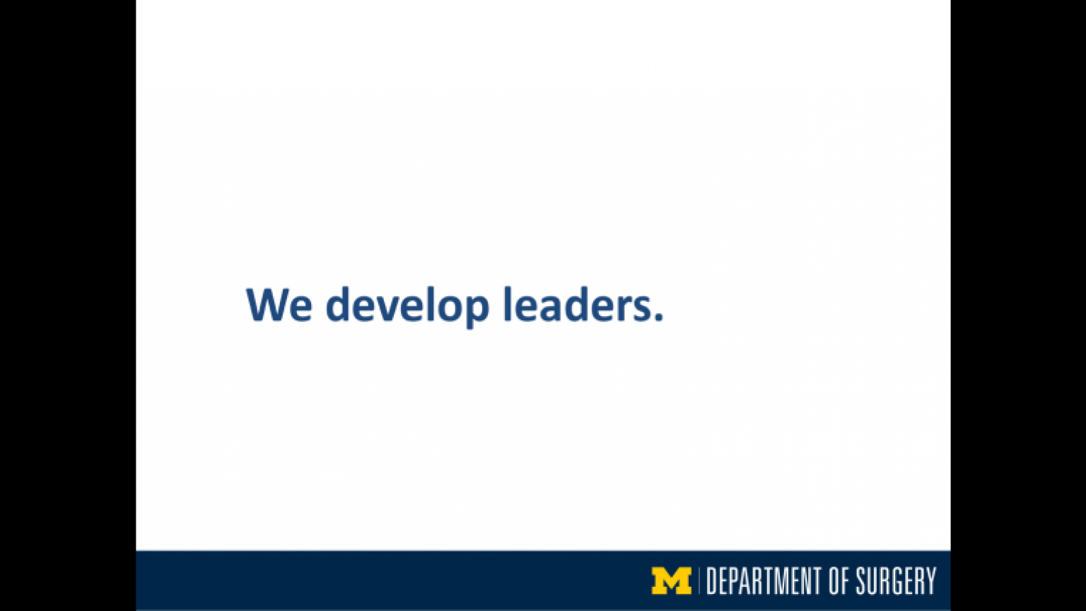 """""""We develop leaders"""" - fifth slide of """"This Is What We Stand For"""" presentation"""