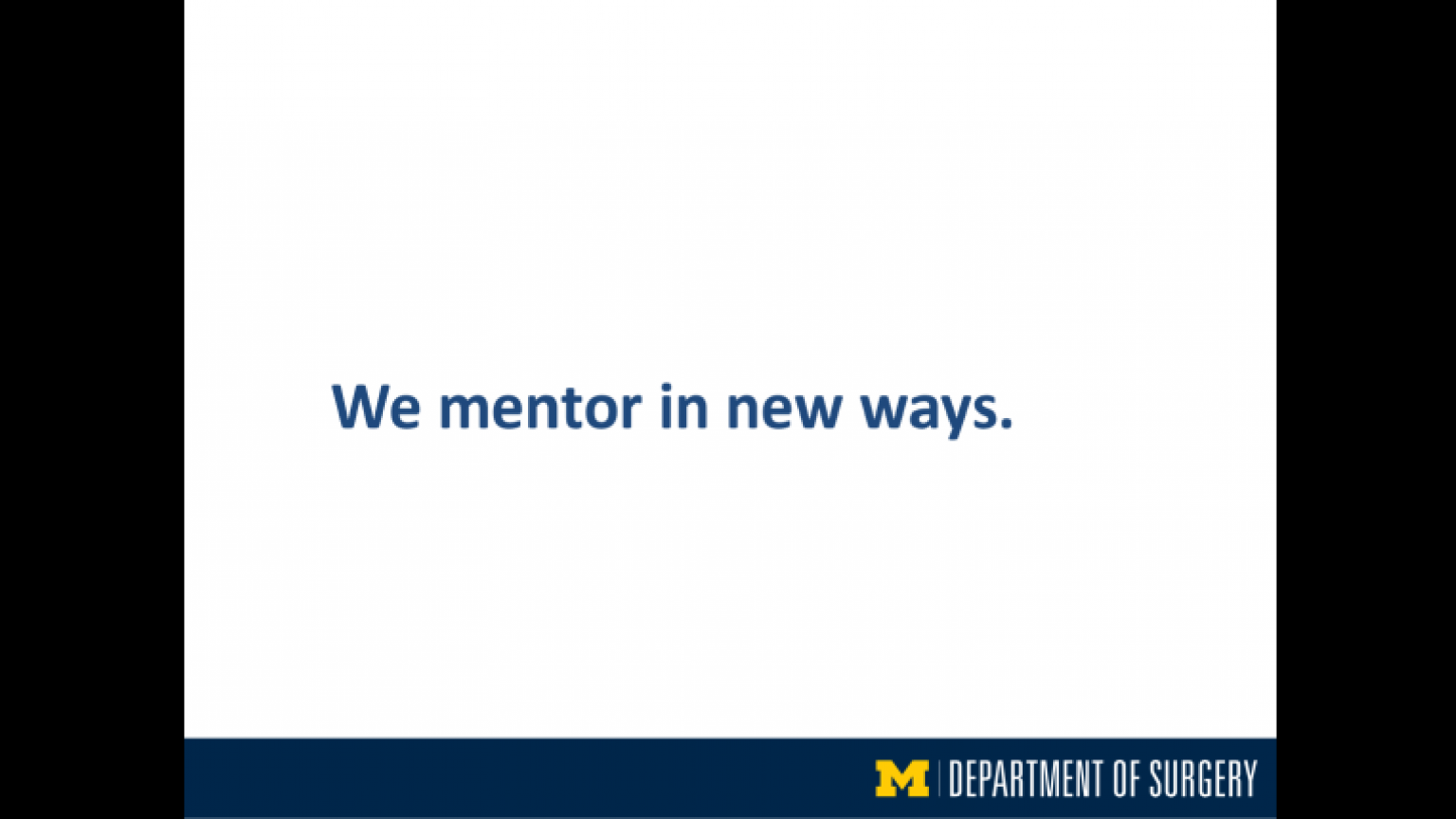 """""""We mentor in new ways"""" - eleventh slide of """"This Is What We Stand For"""" presentation"""