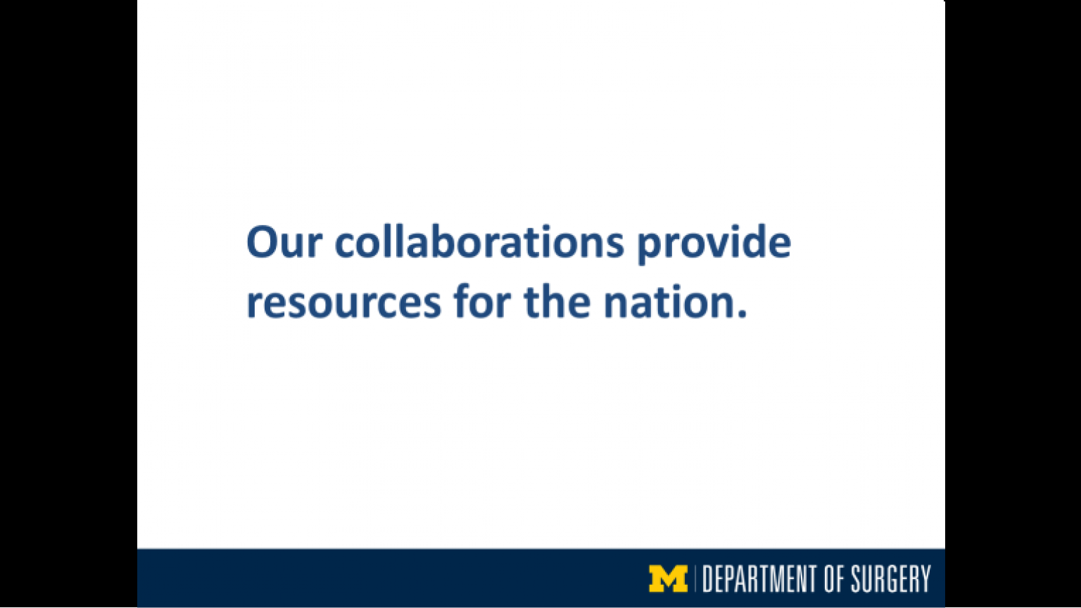 """""""Our collaborations provide resources for the nation"""" - fourteenth slide of """"This Is What We Stand For"""" presentation"""