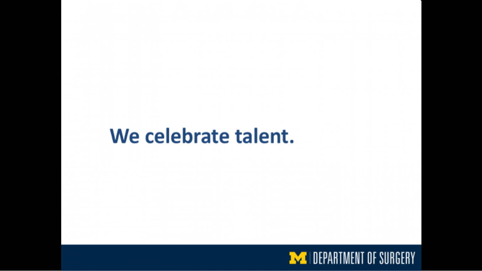 """""""We celebrate talent"""" - sixteenth slide of """"This Is What We Stand For"""" presentation"""