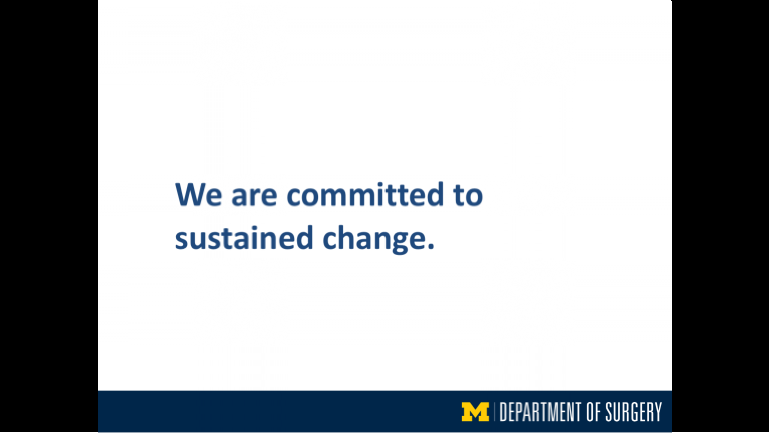 """""""We are committed to sustained change"""" - twenty-second slide of """"This Is What We Stand For"""" presentation"""