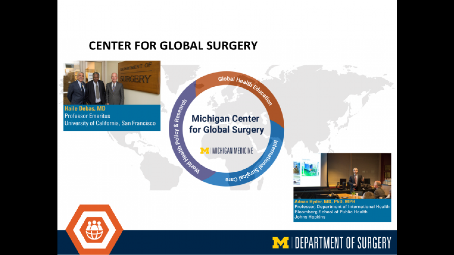 """The Michigan Center for Global Surgery - thirty-fourth slide of """"This Is What We Stand For"""" presentation"""