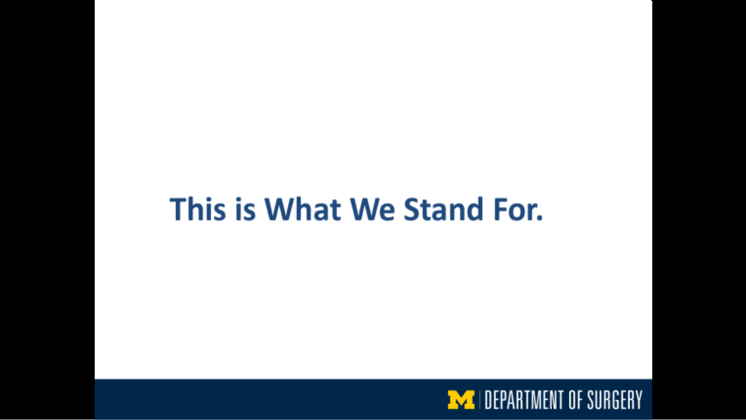 """""""This Is What We Stand For"""" - fortieth slide of """"This Is What We Stand For"""" presentation"""