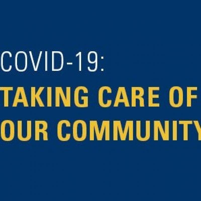 COVID19: Taking Care of Our Community