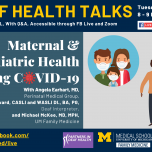 Deaf Health Talks, provided in ASL, with Q&A. Happening Tuesday, April 27, 8 to 9 PM EST, on Facebook Live and Zoom. Maternal and Pediatric Health during COVID-10, with Angela Earhart, MD from Perinatal Medical Group, Nigel Howard, CASLI and WASLI, DI, BA