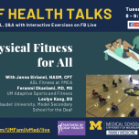 Deaf Health Talks, Tuesday, February 23, 2021 from 8-9:15PM Eastern. Provided in ASL, Q&A with interactive exercises on FB Live. Physical Fitness for All. With Janna Sirlanni, NASM, CPT, personal trainer at YMCA. Feranmi Okanlami, MD, MS, UM Adaptive Spor